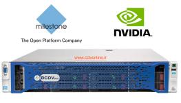 VMS های Milestone با پردازنده گرافیکی NVIDIA